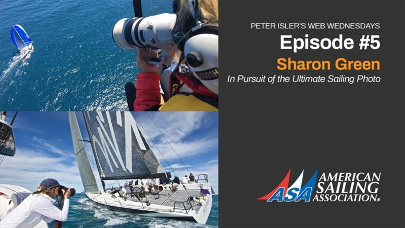 Sharon Green - In pursuit of the ultimate sailing photo - photo © American Sailing Association