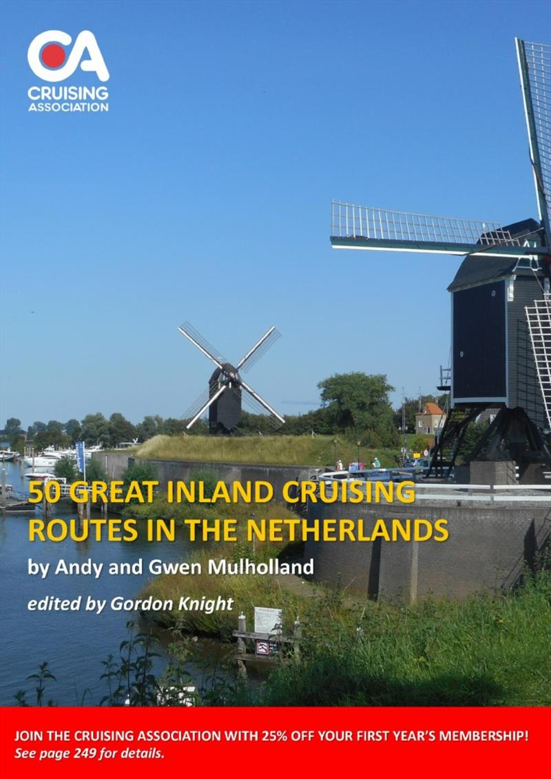 50 Great Cruising Routes in the Netherlands photo copyright Cruising Association taken at