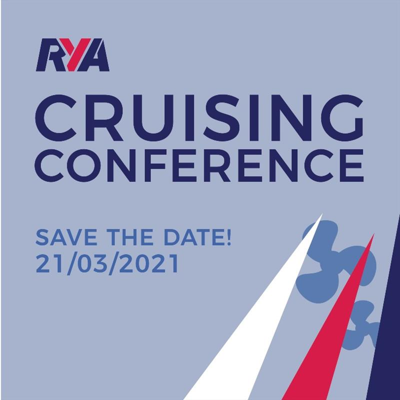 RYA Cruising Conference - Save the Date photo copyright RYA taken at Royal Yachting Association and featuring the  class